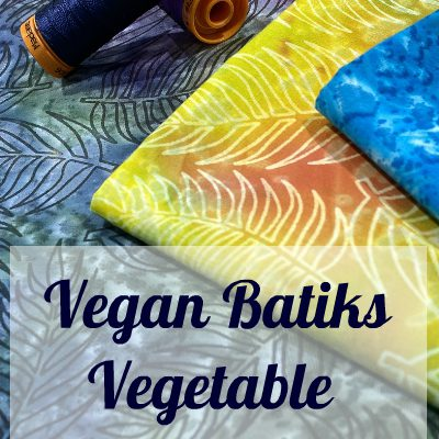 Vegan Batik - Vegetable Colour Dyed