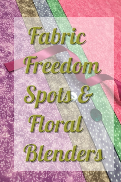 Fabric Freedom Spots & Floral Blenders