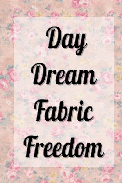 Fabric Freedom - Daydream
