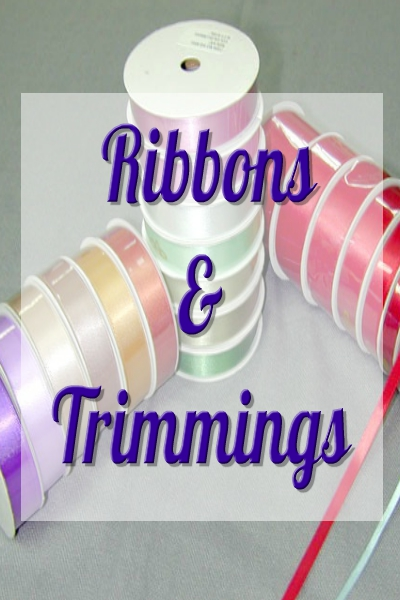 Ribbons & Trimmings