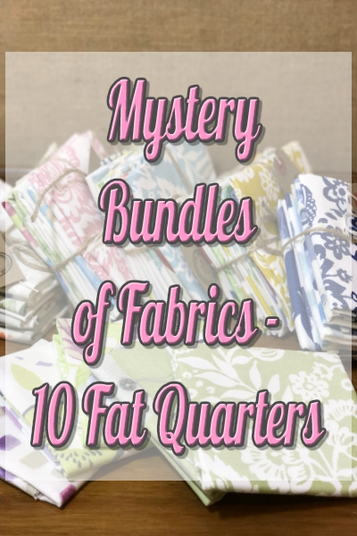 Mystery Bundles of Fabric-10 Fat Quarters