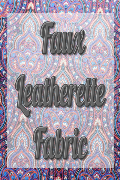 Faux Leatherette Fabric