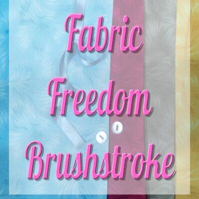 Fabric Freedom Brushstroke